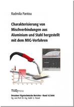 Charakterisierung von Mischverbindungen aus Aluminium und Stahl hergestellt mit dem MIG-Verfahren