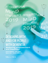 Designing with and for people with dementia - Wellbeing, Empowerment and Happiness