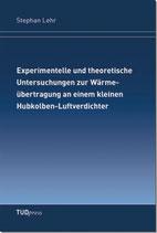 Experimentelle und theoretische Untersuchungen zur Wärmeübertragung an einem kleinen Hubkolben-Luftverdichter