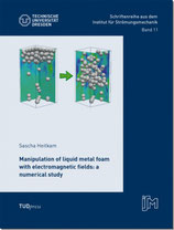 11: Manipulation of liquid metal foam with electromagnetic fields: a numerical study