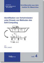 4: Identifikation von Verkehrslasten unter Einsatz von Methoden des Soft Computing