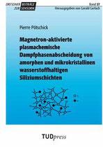 57: Magnetron-aktivierte plasmachemische Dampfphasenabscheidung von amorphen und mikrokristallinen wasserstoffhaltigen Siliziumschichten
