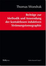 Beiträge zur Methodik und Anwendung der kontaktlosen induktiven Strömungstomographie