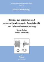 35: Beiträge zur Geschichte und neueren Entwicklung der Sprachakustik und Informationsverarbeitung