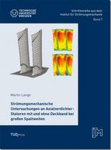 07: Strömungsmechanische Untersuchungen an Axialverdichter-Statoren mit und ohne Deckband bei großen Spaltweiten