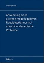 Anwendung eines direkten modelladaptiven Regelalgorithmus auf maschinendynamische Probleme