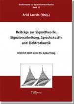 52: Beiträge zur Signaltheorie, Signalverarbeitung, Sprachakustik und Elektroakustik
