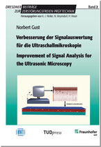 Verbesserung der Signalauswertung für die Ultraschallmikroskopie