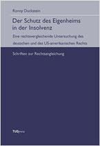 8 - Der Schutz des Eigenheims in der Insolvenz : eine rechtsvergleichende Untersuchung des deutschen und des US-amerikanischen Rechts