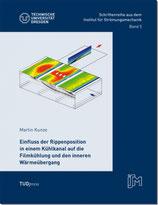 05: Einfluss der Rippenposition in einem Kühlkanal auf die Filmkühlung und den inneren Wärmeübergang