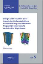 Design und Evaluation einer integrierten Softwareplattform zur Optimierung von Stahlbeton-Tragwerken unter Einsatz evolutionärer Algorithmen