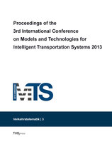 Proceedings of the 3rd International Conference on Models and Technologies for Intelligent Transportation Systems 2013