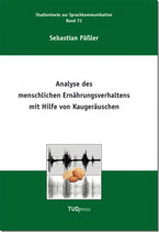 72: Analyse des menschlichen Ernährungsverhaltens mit Hilfe von Kaugeräuschen