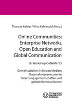 Communities in New Media: Virtual Enterprises, Research Communities & Social Media Networks