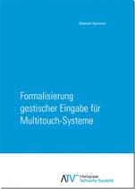 Formalisierung gestischer Eingabe für Multitouch-Systeme