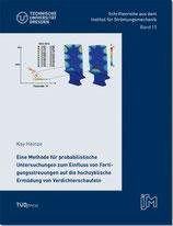 15: Eine Methode für probabilistische Untersuchungen zum Einfluss von Fertigungsstreuungen auf die hochzyklische Ermüdung von Verdichterschaufeln