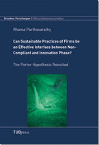 Can Sustainable Practices of Firms be an Effective Interface between Non-Compliant and Innovation Phase?