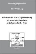 63: Statistische Ein-Klassen-Signalbewertung mit akustischen Datenbasen selbstbeschreibender Daten