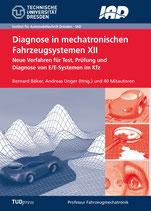 Diagnose in mechatronischen Fahrzeugsystemen XII