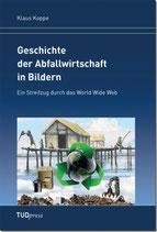 Geschichte der Abfallwirtschaft in Bildern