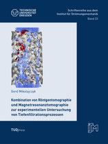 23: Kombination von Röntgentomographie und Magnetresonanztomographie zur experimentellen Untersuchung von Tiefenfiltrationsprozessen