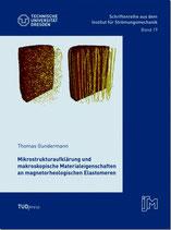 Mikrostrukturaufklärung und makroskopische Materialeigenschaften an magnetorheologischen Elastomeren