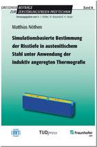 Simulationsbasierte Bestimmung der Risstiefe in austenitischem Stahl unter Anwendung der induktiv angeregten Thermografie