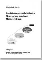 Heuristik zur personalorientierten Steuerung von komplexen Montagesystemen