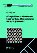 75: Hydrogel-basierter plasmonischer Sensor zur Inline-Überwachung von Flüssigkeitsparametern
