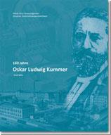 160 Jahre Oskar Ludwig Kummer