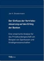 Der Einfluss der Vertriebssteuerung auf den Erfolg der Banken