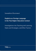 English as a Foreign Language in the Thai Higher Education Context