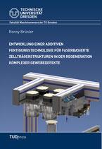 Entwicklung einer additiven Fertigungstechnologie für faserbasierte Zellträgerstrukturen in der Regeneration komplexer Gewebedefekte