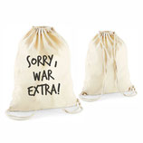 "Beutel ""Sorry, war extra"""