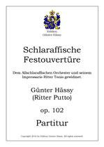 Schlaraffische Festouvertüre,op. 102