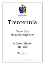 Trentennia Ouvertüre, op. 150