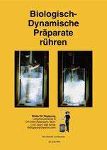 Walter Stappung - Biologisch-Dynamische Präparate rühren