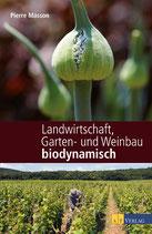 Pierre & Vincent Masson - Landwirtschaft, Garten- und Weinbau biodynamisch