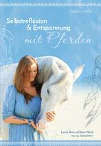 Selbstreflexion und Entspannung mit Pferden