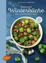 Regionale Winterküche - soja- und weizenfrei, vegan
