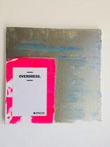 """Margit Anglmaier: Statement Kunst """"Overdress"""""""