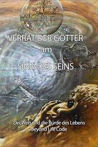 VERRAT DER GÖTTER am SINN DES SEINS, Auflage 2