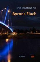 Eva Brotmann, Byrons Fluch