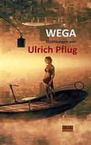 Ulrich Pflug,  Wega