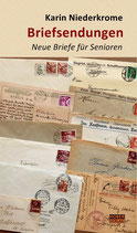 Karin Niederkrome, Briefsendungen