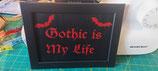 Türschild Gothic is my Life
