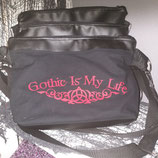T asche Gothic is my Life