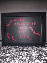Türschild The Dark Side of my Life