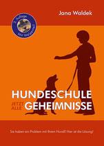 """Mängelexemplar """"Hundeschule - Jetzt alle Geheimnisse"""",  541 Seiten"""