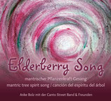 Elderberry Song-Holunder-Gesang- Canción de Saúco